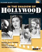 In the Shadow of Hollwood – Highlights from Poverty Row